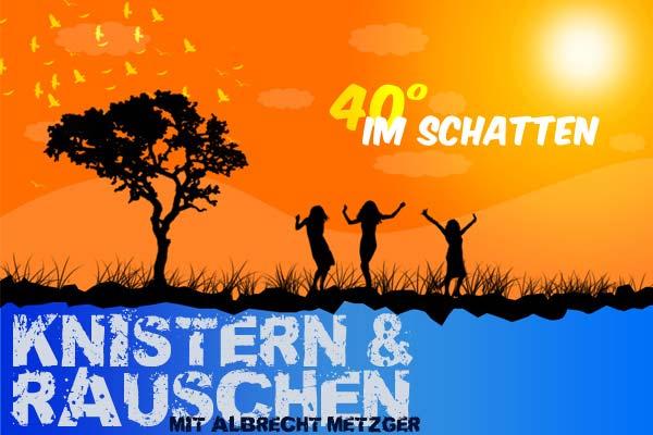 Kistern & Rauschen - Show 7 mit Albrecht Metzger