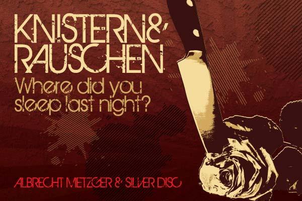 Kistern & Rauschen - Show 8 mit Albrecht Metzger